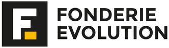 Fonderie Evolution